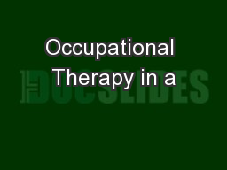 Occupational Therapy in a