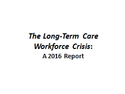 The Long-Term Care