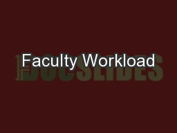 Faculty Workload PowerPoint PPT Presentation