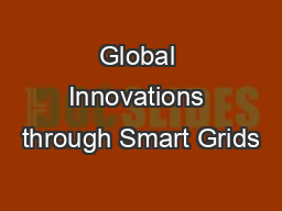 Global Innovations through Smart Grids