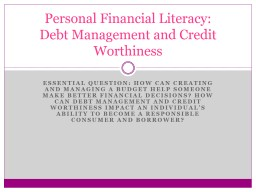 Essential Question: How can creating and managing a budget