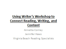 Using Writer's Workshop to Connect Reading, Writing, and