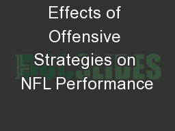 Effects of Offensive Strategies on NFL Performance