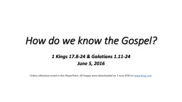 How do we know the Gospel? PowerPoint PPT Presentation