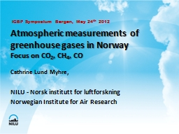 Atmospheric measurements of greenhouse gases in Norway PowerPoint PPT Presentation
