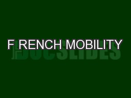 F RENCH MOBILITY