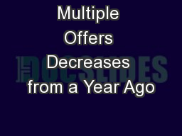 Multiple Offers Decreases from a Year Ago