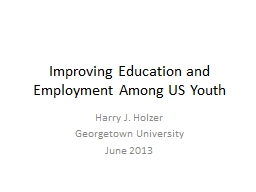 Improving Education and Employment Among US Youth