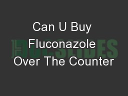 Can U Buy Fluconazole Over The Counter