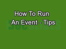 How To Run An Event - Tips