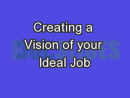 Creating a Vision of your Ideal Job