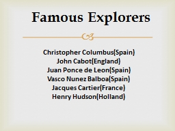 Famous Explorers PowerPoint PPT Presentation