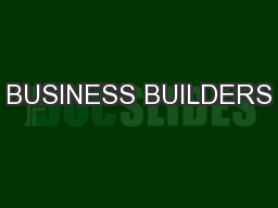 BUSINESS BUILDERS PowerPoint PPT Presentation