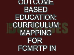 OUTCOME BASED EDUCATION: CURRICULUM MAPPING FOR  FCMRTP IN