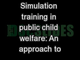 Simulation training in public child welfare: An approach to