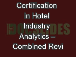 Certification in Hotel Industry Analytics – Combined Revi