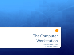 The Computer Workstation