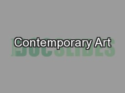 Contemporary Art PowerPoint Presentation, PPT - DocSlides