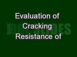 Evaluation of Cracking Resistance of