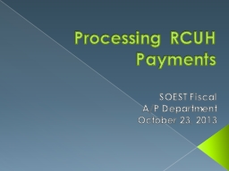 Processing RCUH Payments
