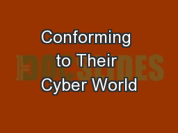 Conforming to Their Cyber World
