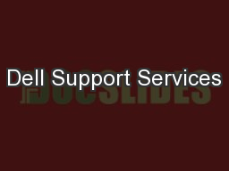 Dell Support Services PowerPoint PPT Presentation