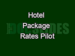 Hotel Package Rates Pilot