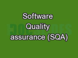 Software Quality assurance (SQA) PowerPoint PPT Presentation