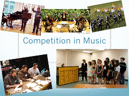 Competition in Music