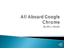 All Aboard Google Chrome