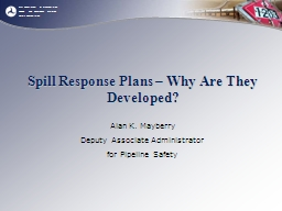 Spill Response Plans – Why Are They Developed?