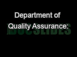 Department of Quality Assurance: