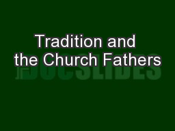 Tradition and the Church Fathers