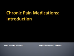 Chronic Pain Medications: Introduction