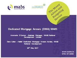 � Dedicated Mortgage Arrears (DMA) MABS
