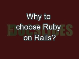 Why to choose Ruby on Rails?