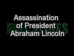 Assassination of President Abraham Lincoln