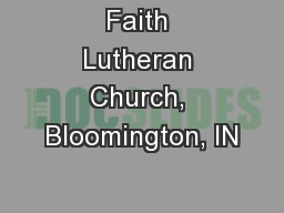 Faith Lutheran Church, Bloomington, IN