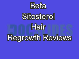 Beta Sitosterol Hair Regrowth Reviews