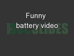 Funny battery video PowerPoint PPT Presentation