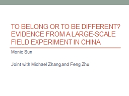 To Belong or to be different? Evidence from a large-scale f PowerPoint PPT Presentation