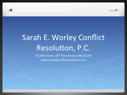Sarah E. Worley Conflict Resolution, P.C.