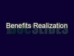 Benefits Realization