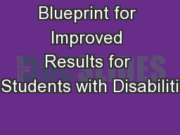 Blueprint for Improved Results for Students with Disabiliti PowerPoint PPT Presentation