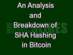 An Analysis and Breakdown of SHA Hashing in Bitcoin
