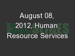 August 08, 2012, Human Resource Services