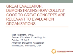 Great Evaluation: Demonstrating how Collins' Good to Grea