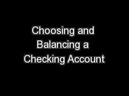 Choosing and Balancing a Checking Account PowerPoint PPT Presentation