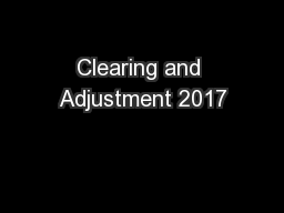 Clearing and Adjustment 2017