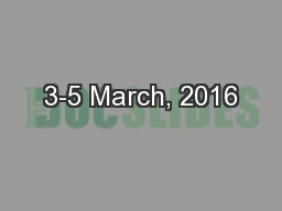 3-5 March, 2016